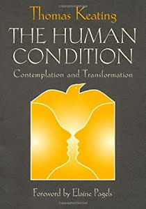 THE HUMAN CONDITION CONTEMPLATION AND TRANSFORMATION