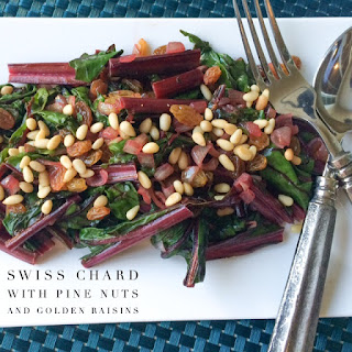 Swiss Chard with Pine Nuts and Golden Raisins.