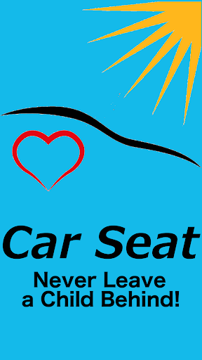 Car Seat - Never Leave a Child Behind! screenshot