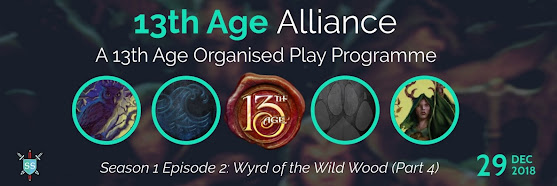 13th Age Alliance: Wyrd of the Wild Wood (Season 1, Episode 2, Part 4)