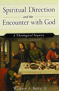 SPIRITUAL DIRECTION AND THE ENCOUNTER WITH GOD