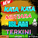 Download Kata Kata Islam Penuh Makna For PC Windows and Mac
