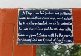Photo: Jim Corbett's own words say it all - this notice is at Kaladungi his old home near Corbett Park and he was a very special gentle man.