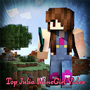 Top Julia MineGirl Video APK