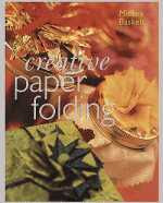 Photo: Creative Paper Folding Baskett, Micky Sterling Inc, 2000 ISBN 0806927518 Hardcover, pp 112