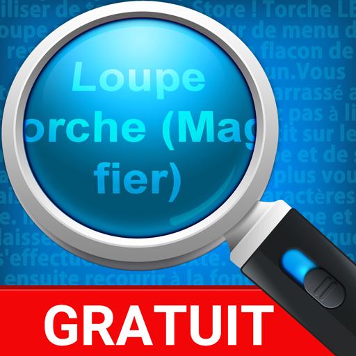Loupe + Torche (Magnifier)