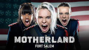 Motherland: Fort Salem thumbnail
