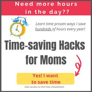 Get your free time saving hacks for moms cheatsheet.