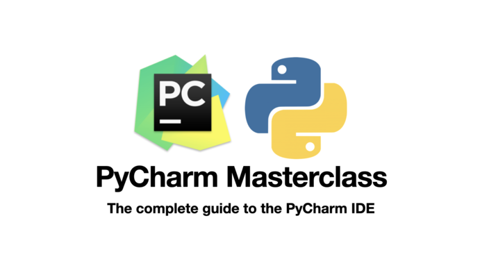 The Complete Guide to PyCharm