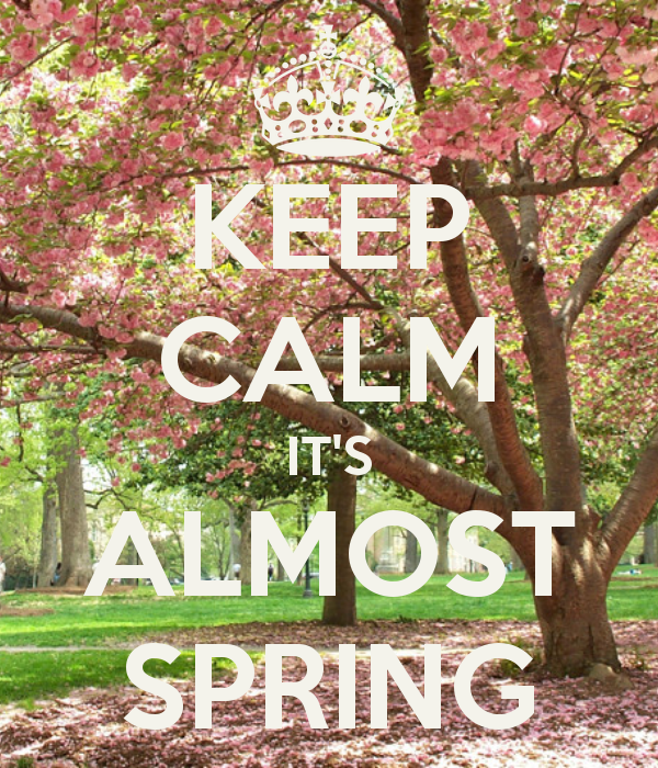 keep-calm-it-s-almost-spring-23.png