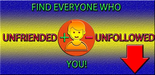Who unfollowed me, who unfriended me, follower + unfollower tracker