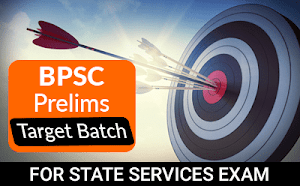 Prelims Target Batch For BPSC Prelims Exam