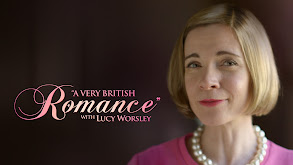 A Very British Romance With Lucy Worsley thumbnail
