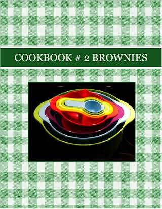 COOKBOOK  # 2     BROWNIES