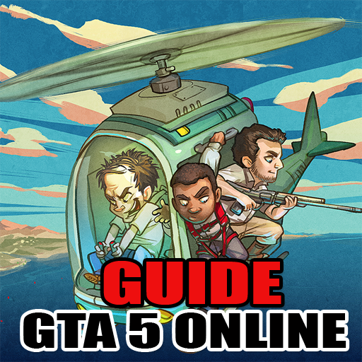 Guide For GTA 5 Online