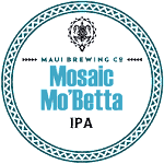 Maui Brewing Co. Mosaic Mo Betta