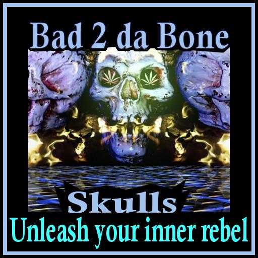 Bad 2 da Bone - Skulls