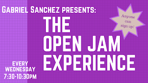 Gabriel Sanchez presents the OPEN JAM EXPERIENCE