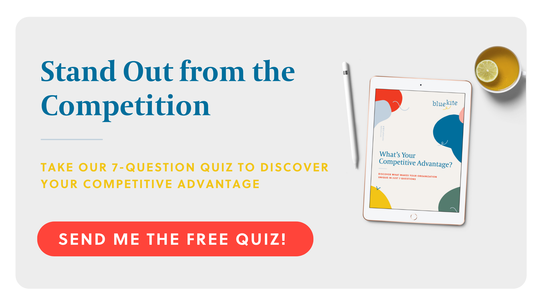 Stand Out from the Competition - Take Our Free Quiz