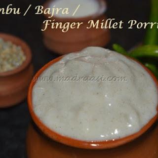 Kambu / Bajra Koozh or Pearl Millet Porridge