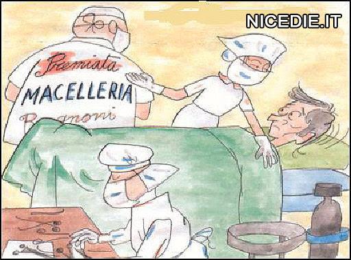 un tizio sta per essere operato, ma uno dei medici ha un camice con scritto macelleria da Mario, l'infermiera: non si preoccupi è la lavanderia che ha sbagliato...
