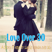 Roman Novel - Love Over 30th