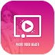 Image To Video Maker - Photo Video Maker APK