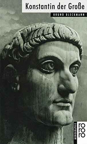 Konstantin der Große: Amazon.de: Bleckmann, Bruno: Büch