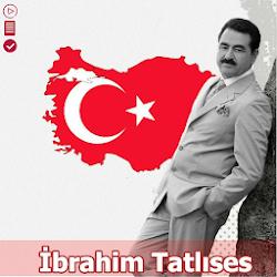 أغاني ابراهيم تاتليسس- بدون نت