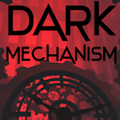 Dark Mechanism