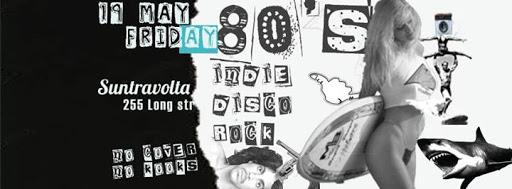 80's Indie Disco Rock partei : Suntravolta