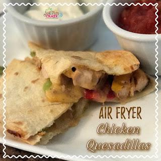Air Fryer Chicken Quesadillas.