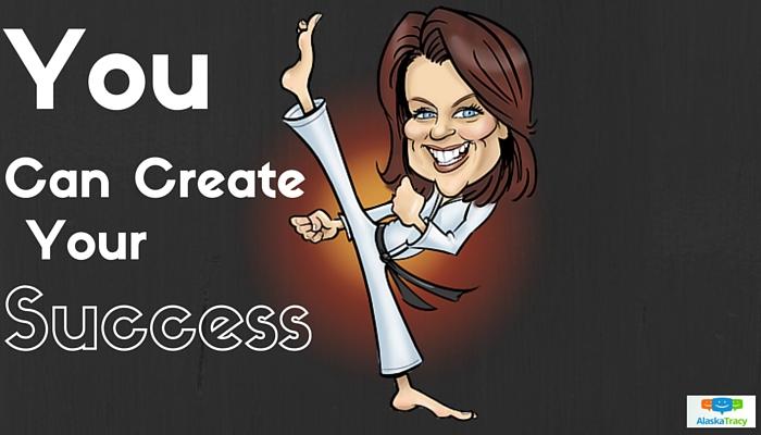 Alaska Tracy Create your success !