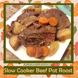 Savory Beef Pot Roast with Potatoes and Gravy  - Au Naturale!.