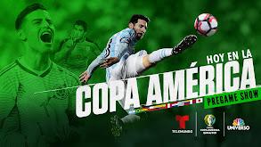Hoy en la Copa América pregame show thumbnail