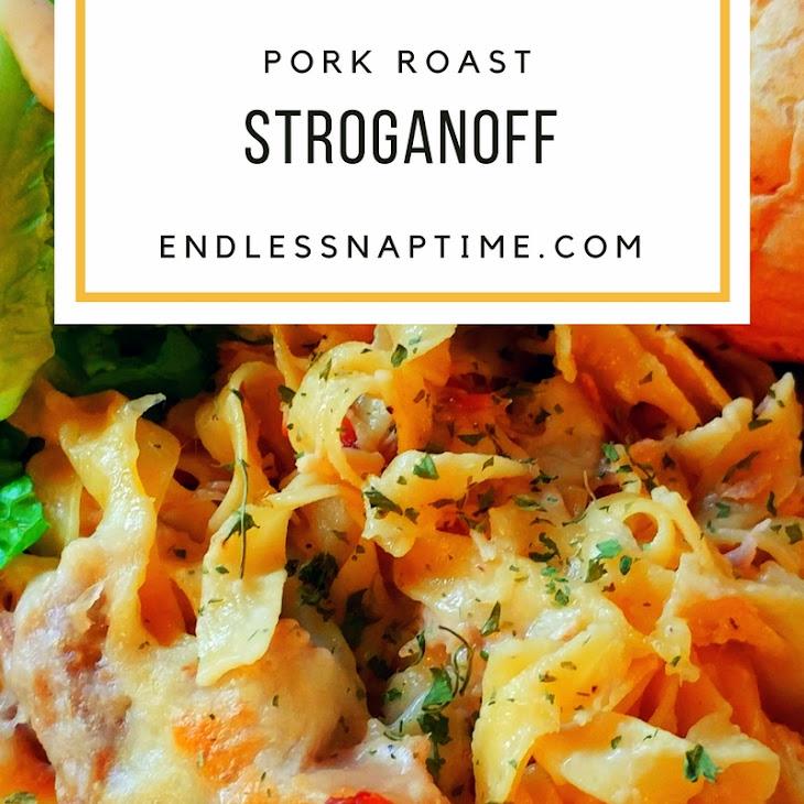 Pork Roast Stroganoff Recipe