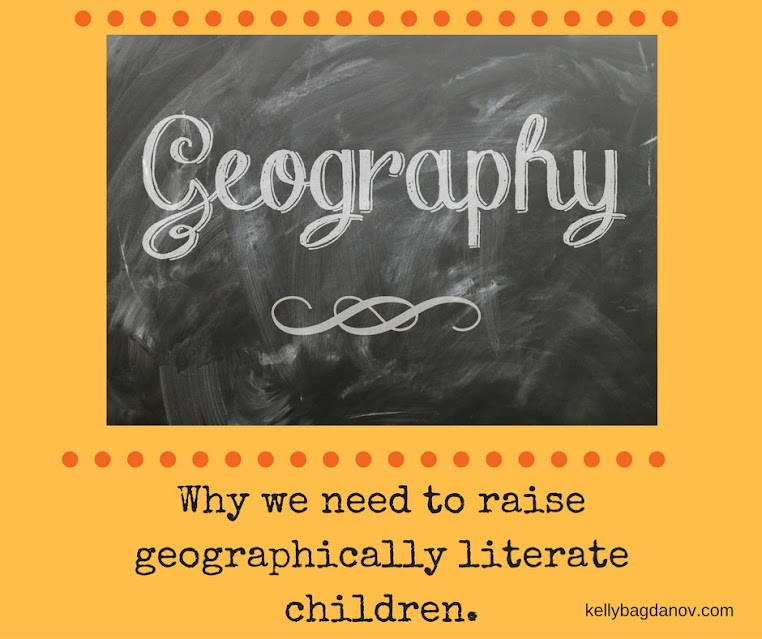 Why we need to raise geographically literate children.