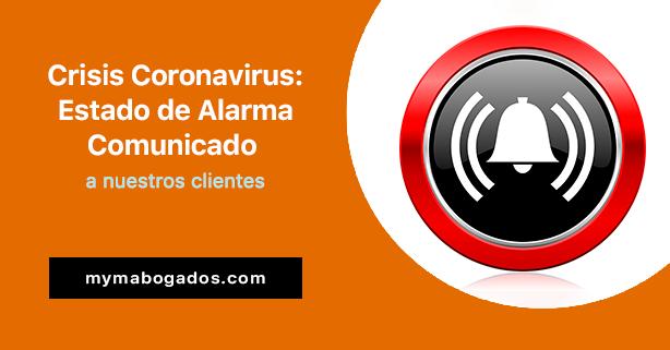 Crisis Coronavirus: Estado de Alarma. Comunicado a nuestros clientes
