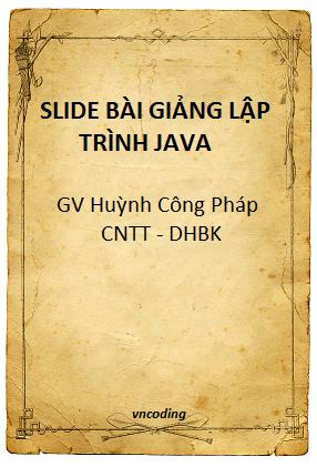 Slide bài giảng lập trình Java