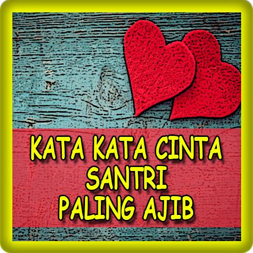 Kata Kata Cinta Santri Paling Ajib برنامهها در Google Play