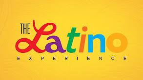 The Latino Experience thumbnail