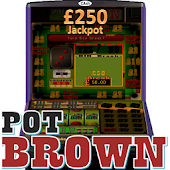Pot Brown - UK Club Slot sim