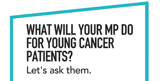 Ask your MP to stand up for young cancer patients