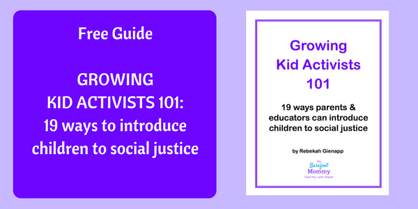 Get your Growing Kid Activists guide