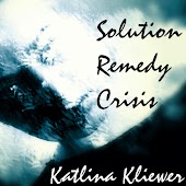 Solution + Remedy + Crisis