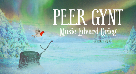 Discover Peer Gynt, a Nordic fairy tale in music ! - náhled