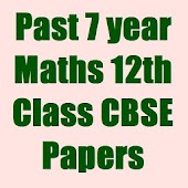 7 Year 12 th CBSE Maths Papers