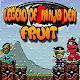Legend Of  Ninja Den Fruit