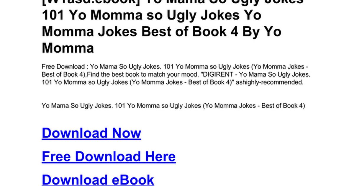 yo ugly jokes