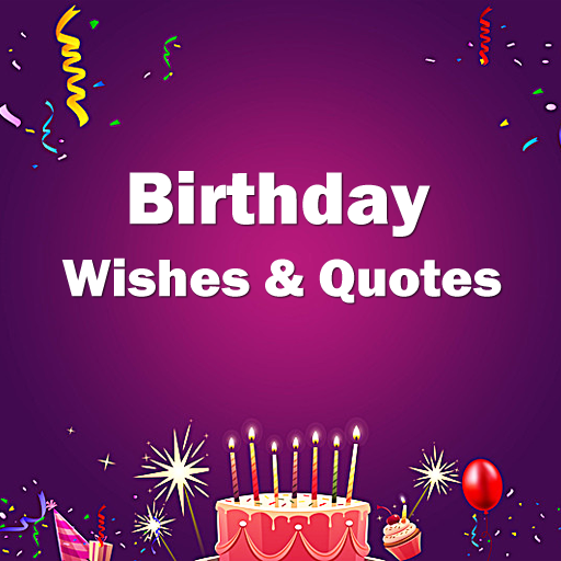 birthday wishes happy birthday quotes apps on google play